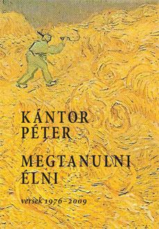 Kántor Péter - Megtanulni élni
