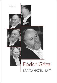 Fodor Géza - Magánszínház
