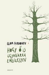 Elina Hirvonen - Hogy ő is ugyanarra emlékezzen...