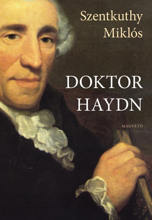 Szentkuthy Miklós - Doktor Haydn