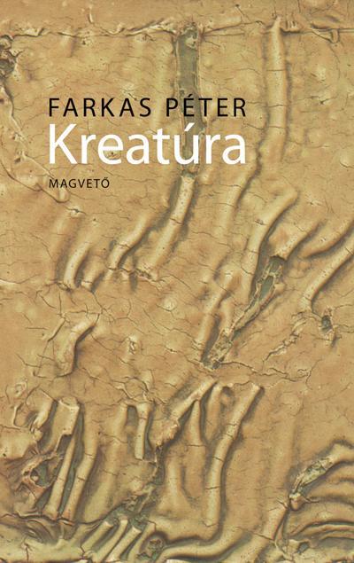 Farkas Péter - Kreatúra