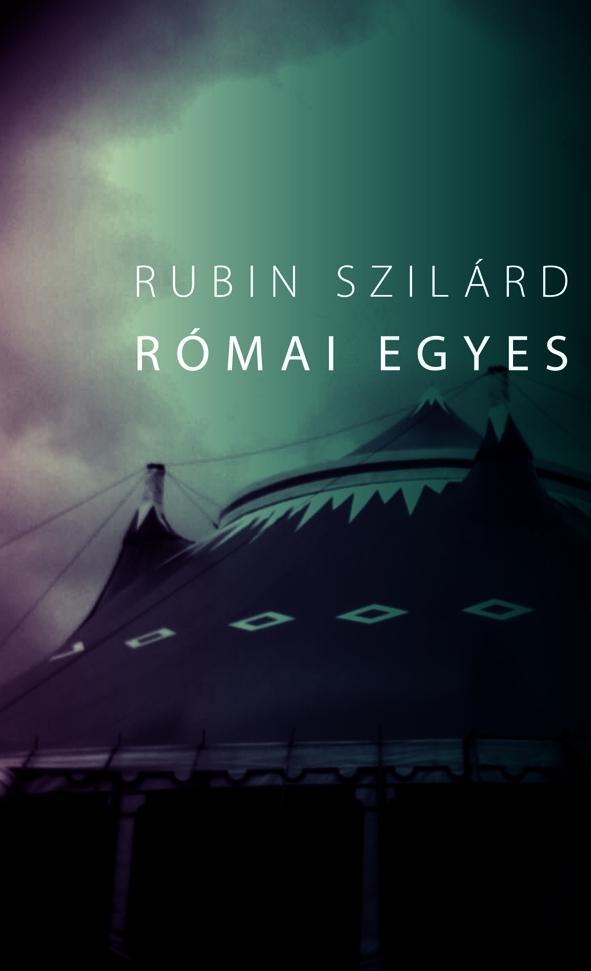 Rubin Szilárd - Római egyes