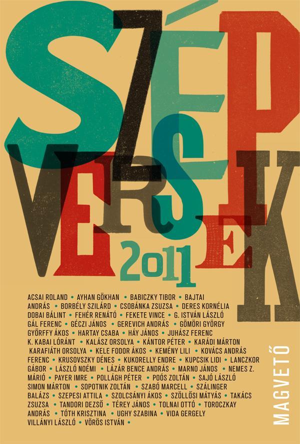 Válogatta, szerkesztette: Péczely Dóra - Szép Versek 2011