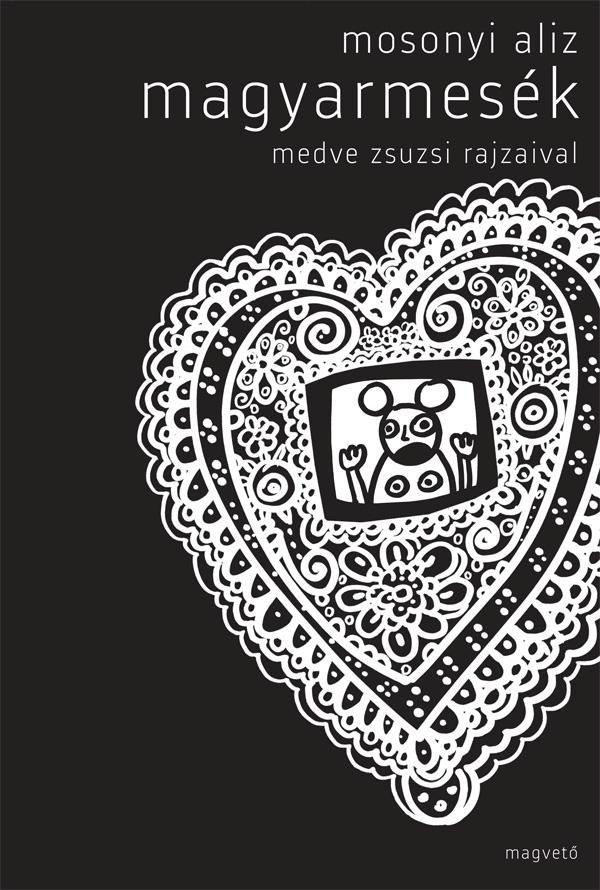 Mosonyi Aliz - Magyarmesék