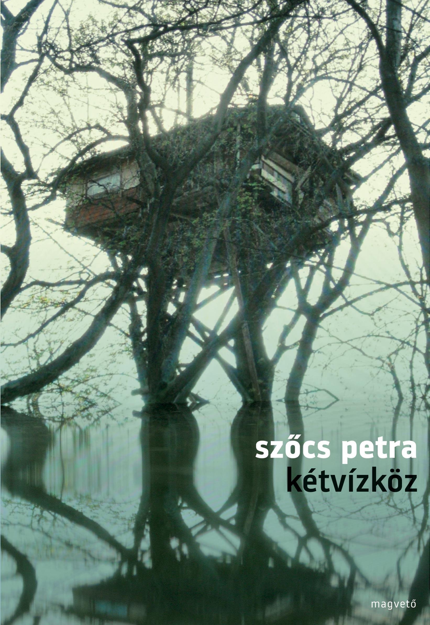 Szőcs Petra - Kétvízköz