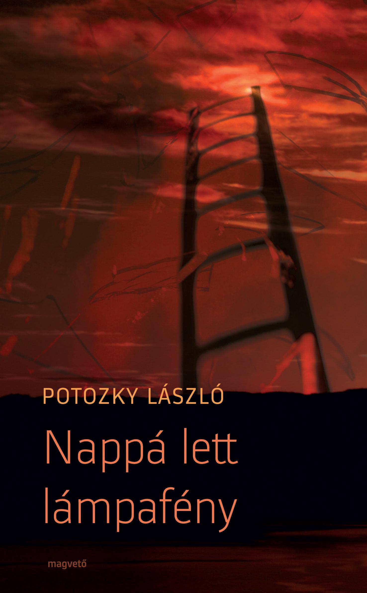 Potozky László - Nappá lett lámpafény