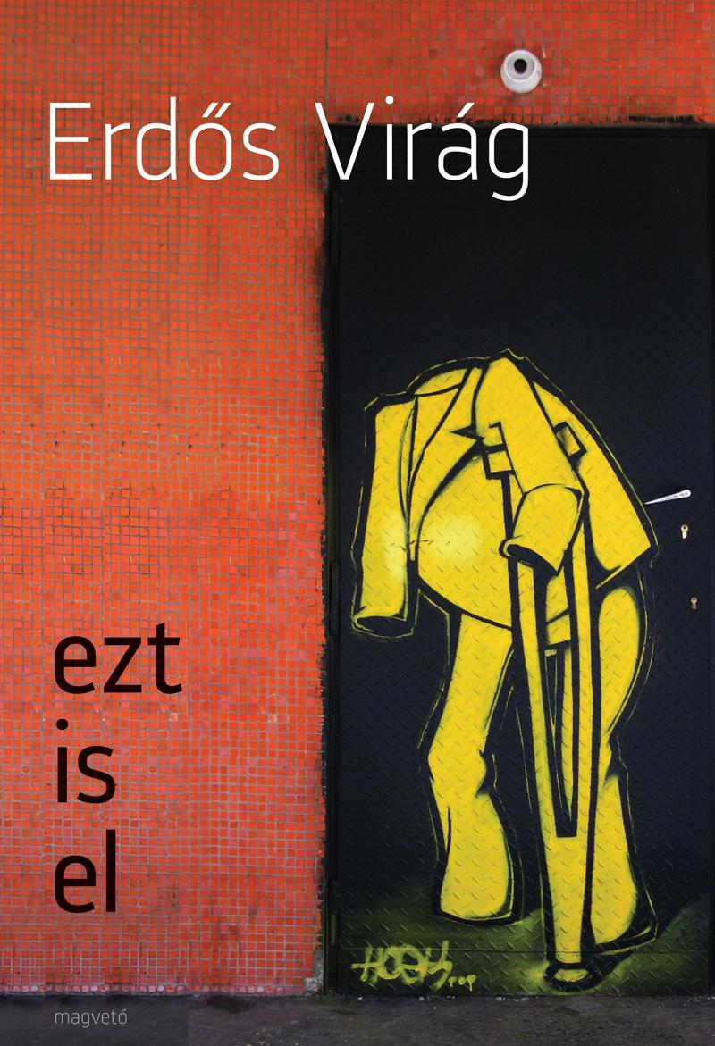Erdős Virág - ezt is el