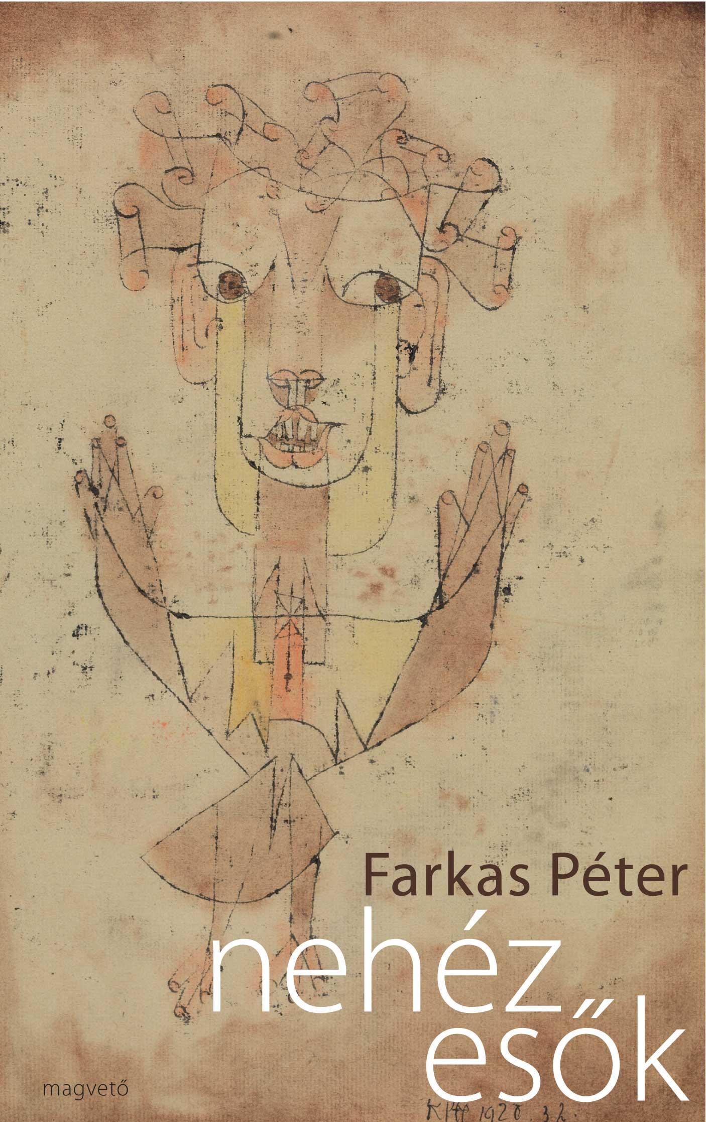 Farkas Péter - Nehéz esők