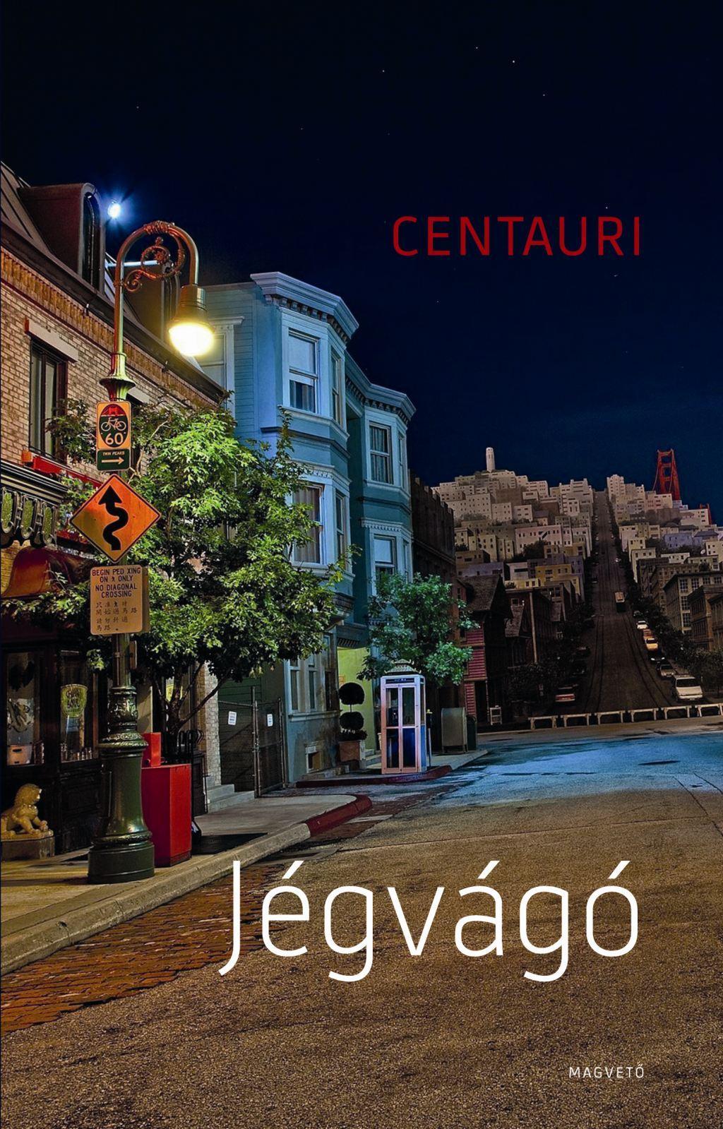 Centauri - Jégvágó
