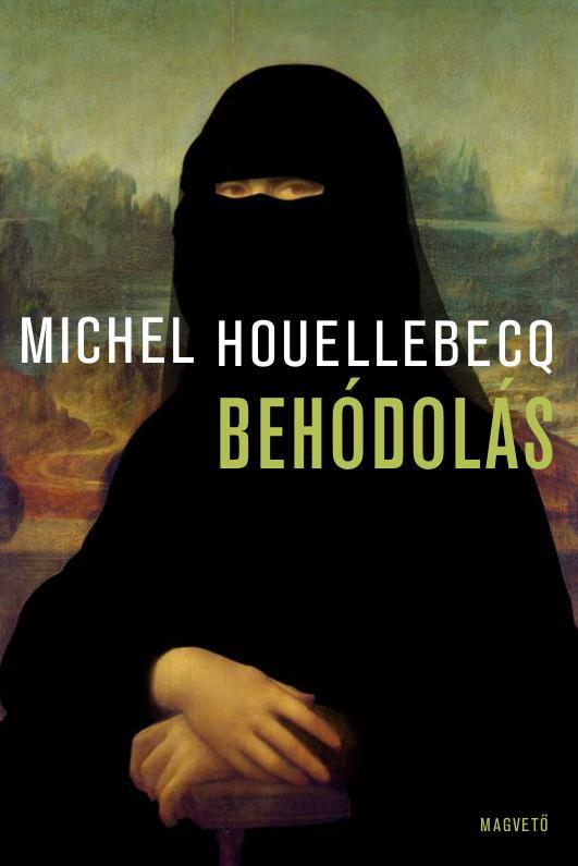 Houellebecq, Michel - Behódolás