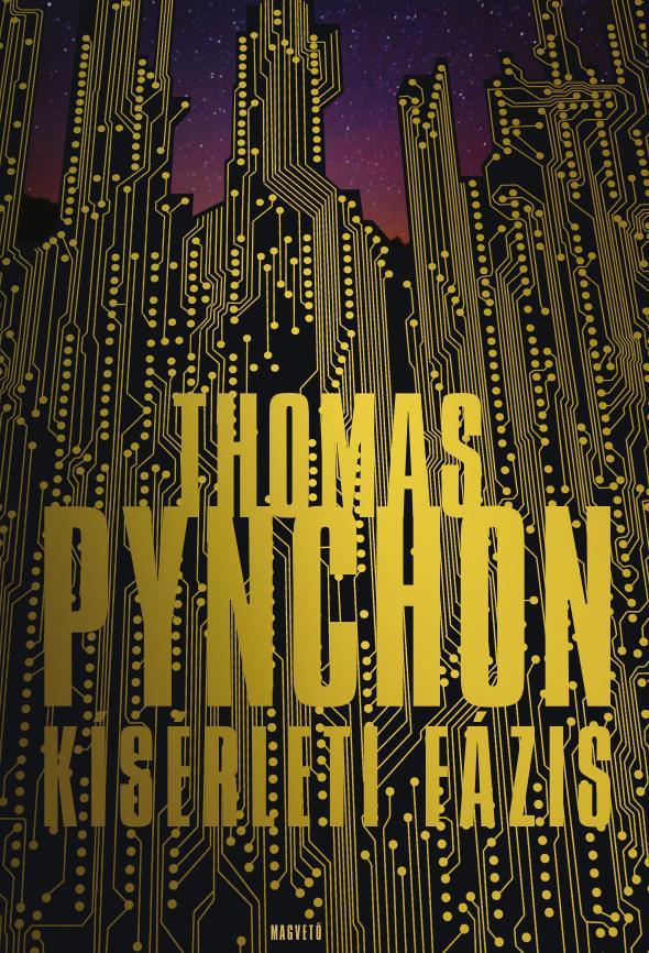 Pynchon, Thomas - Kísérleti fázis
