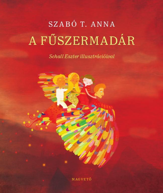 Szabó T. Anna - Fűszermadár