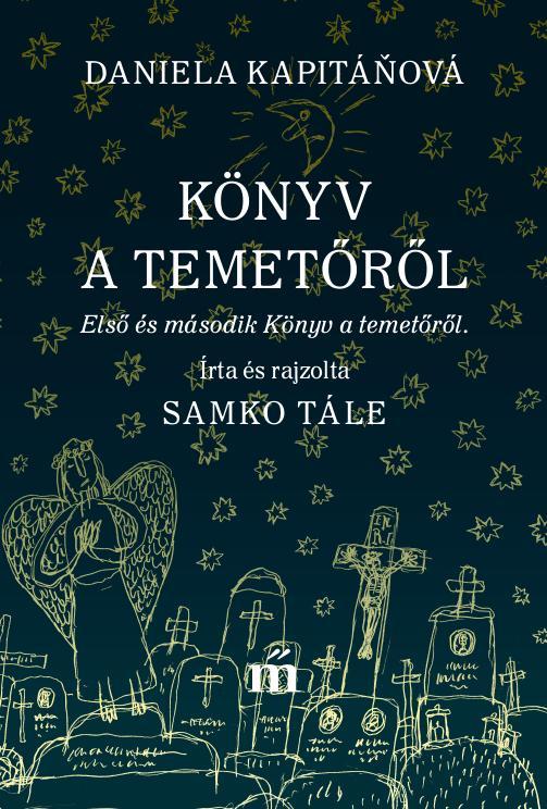 Daniela Kapitáňová - Könyv a temetőről