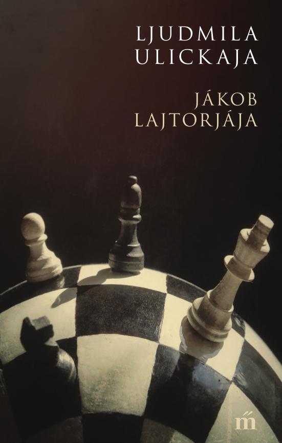 Ulickaja, Ljudmila - Jákob lajtorjája