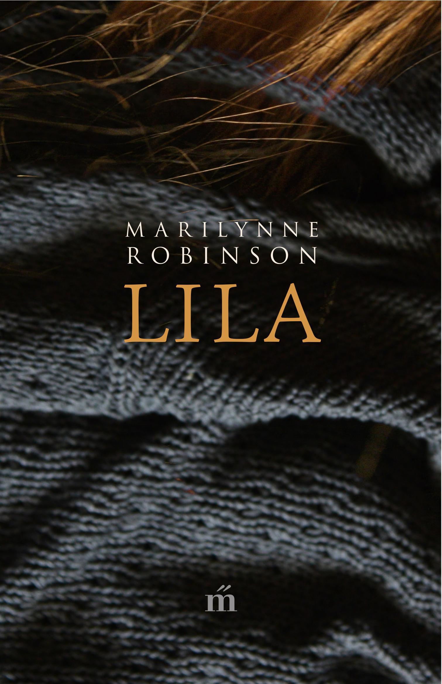 Robinson, Marilynne - Lila