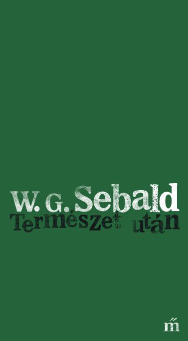 Sebald, W. G. - Természet után
