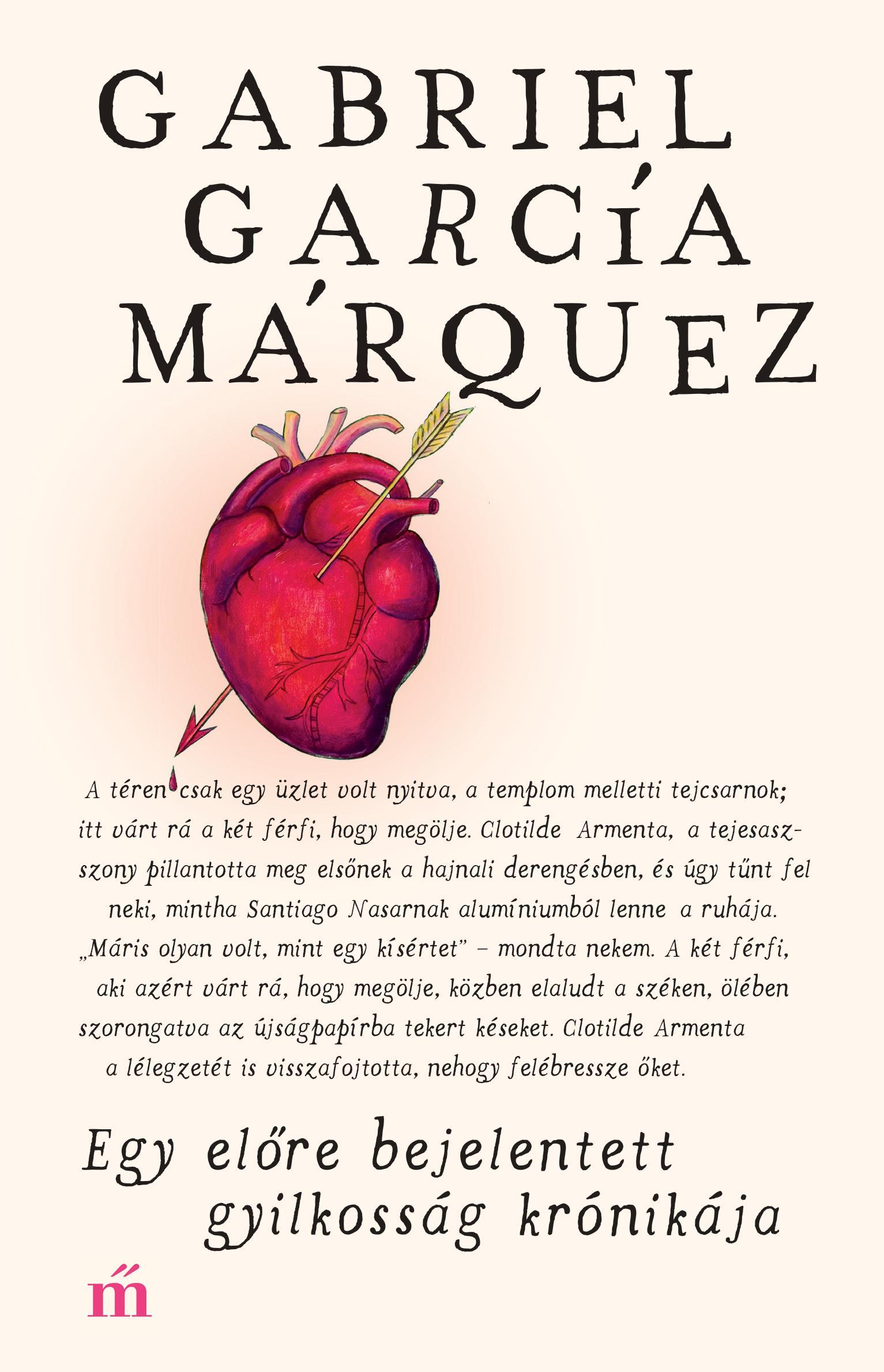 García Márquez, Gabriel - Egy előre bejelentett gyilkosság krónikája