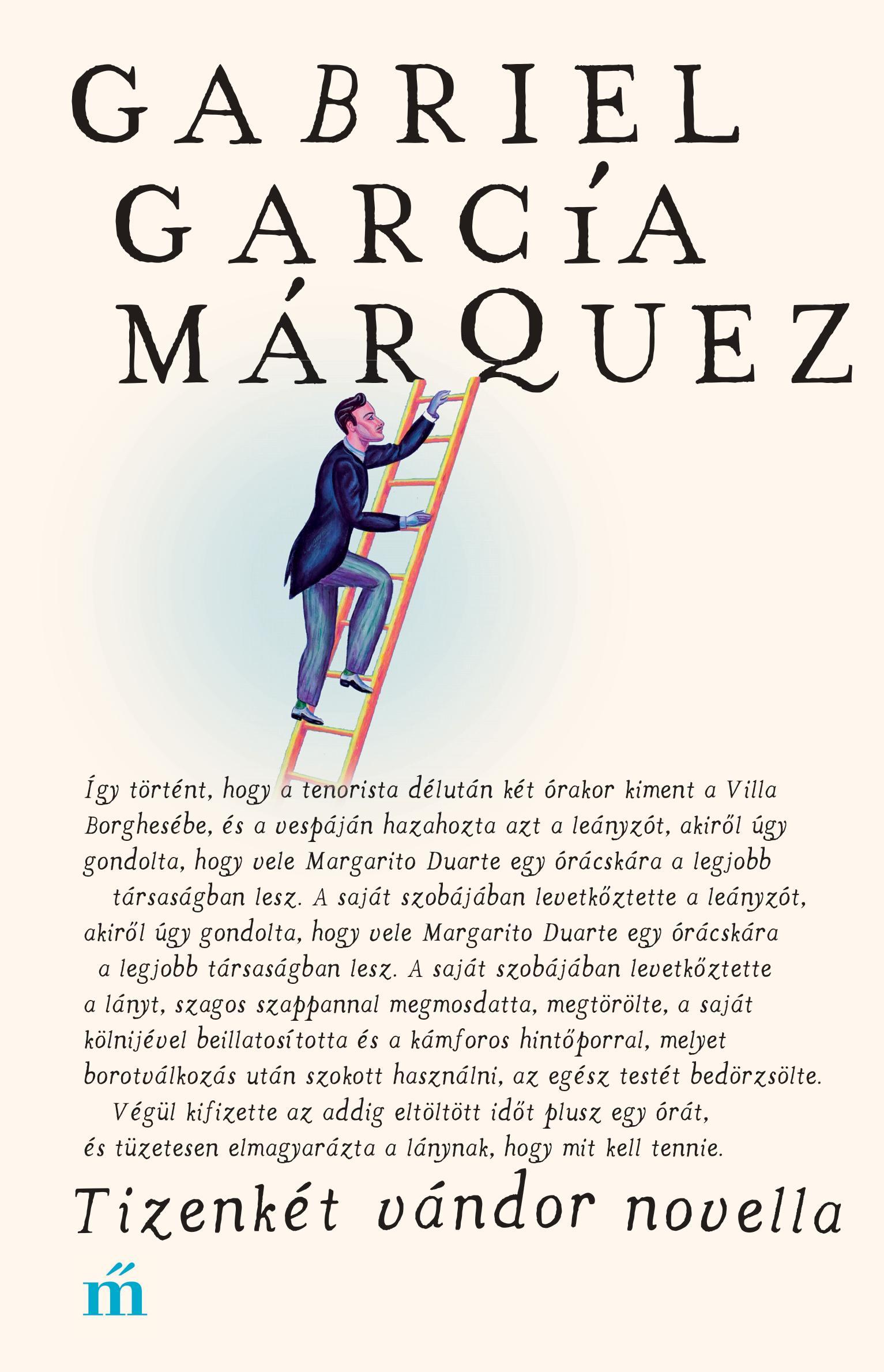 García Márquez, Gabriel - Tizenkét vándor novella