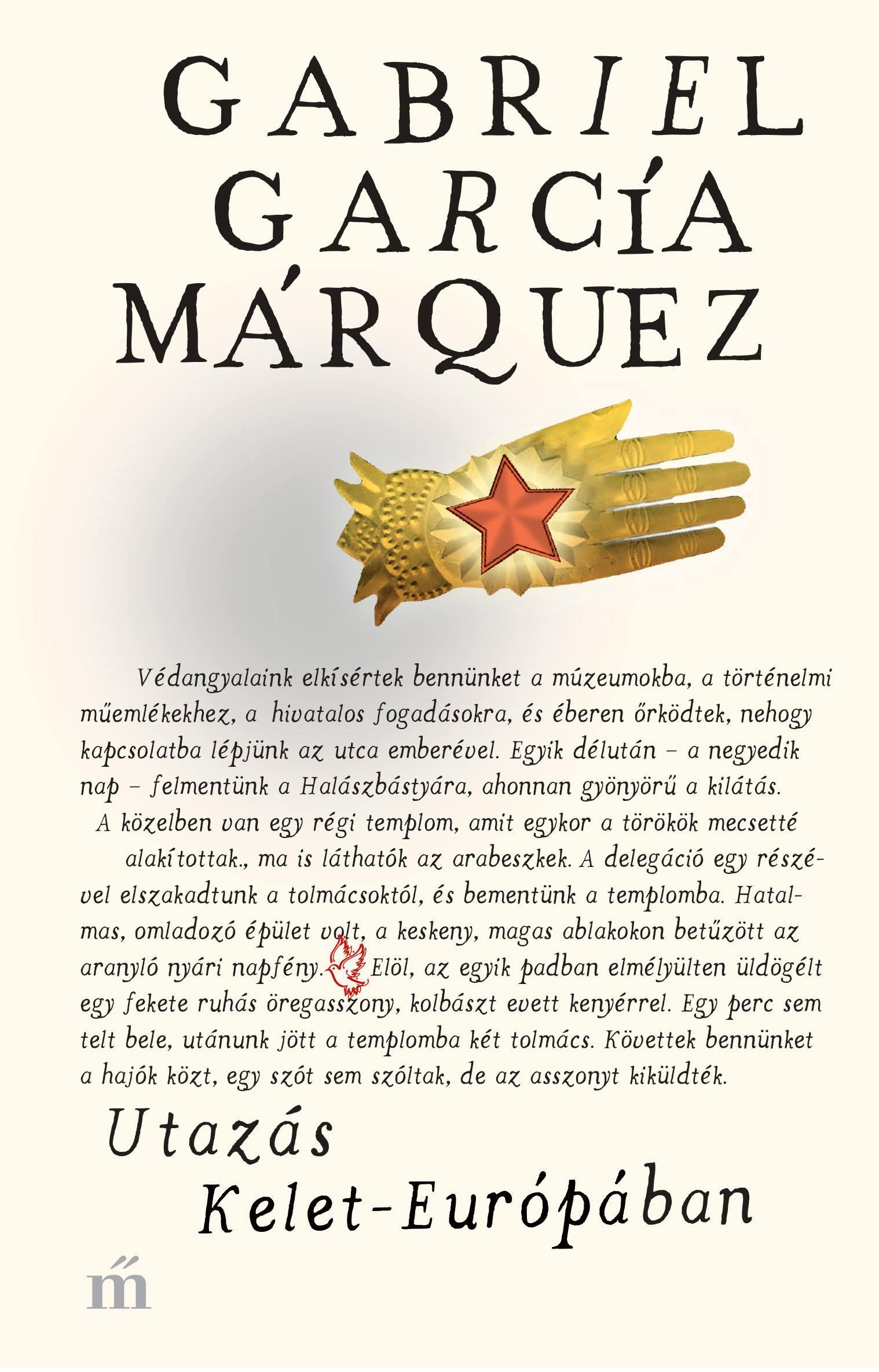 García Márquez, Gabriel - Utazás Kelet-Európában