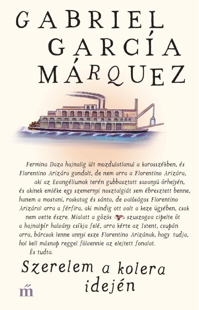 García Márquez, Gabriel - Szerelem a kolera idején