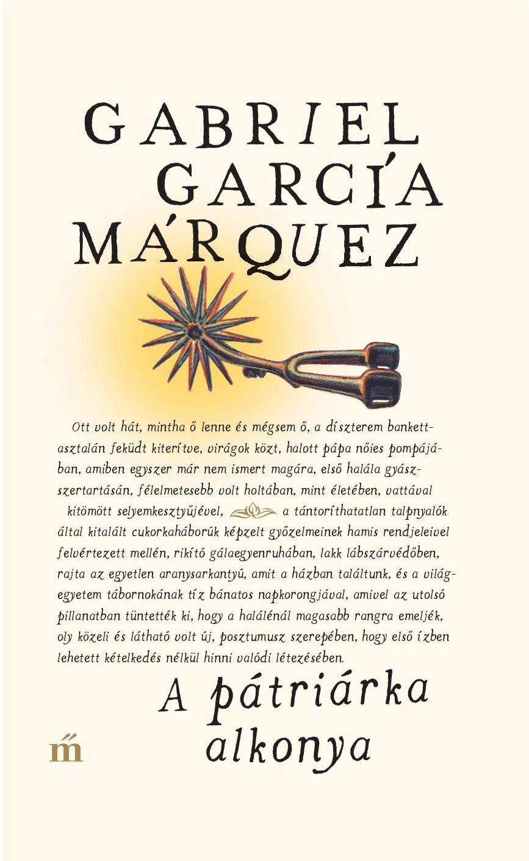García Márquez, Gabriel - A pátriárka alkonya