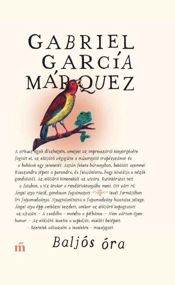 García Márquez, Gabriel - Baljós óra