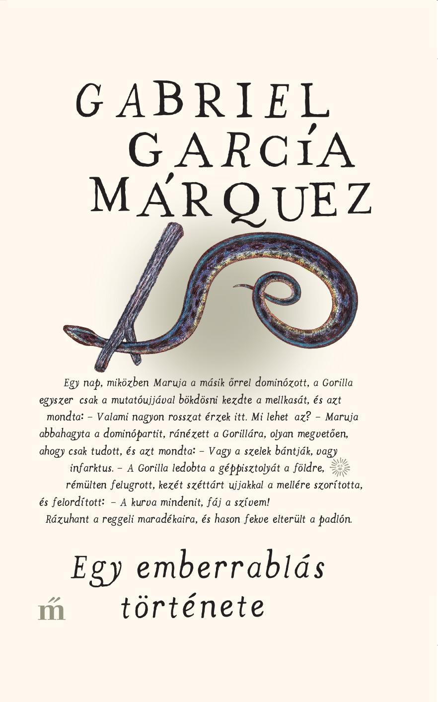 García Márquez, Gabriel - Egy emberrablás története