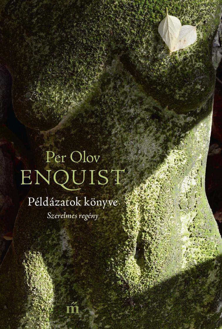 Enquist, Per Olov - Példázatok könyve