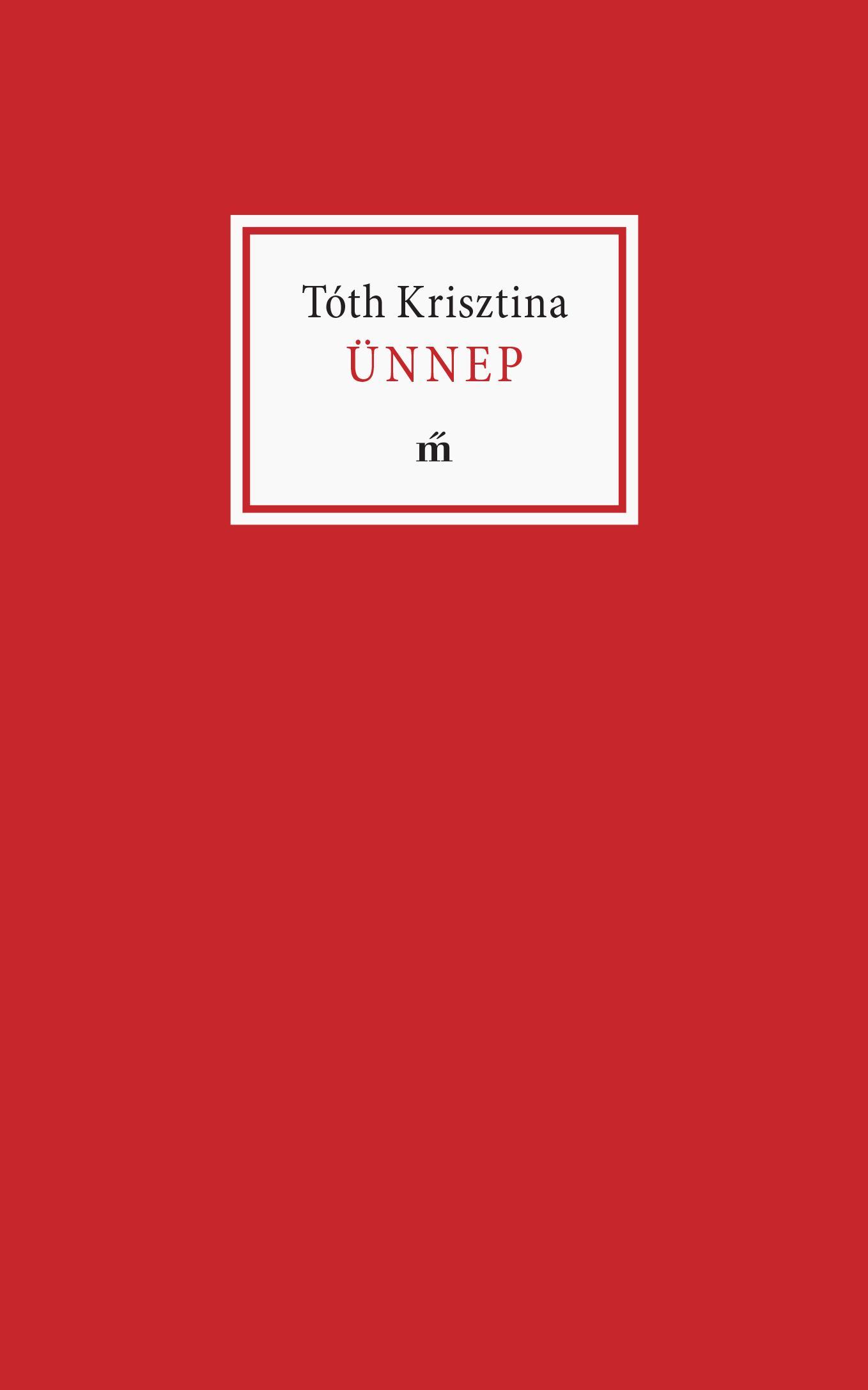 Tóth Krisztina - Ünnep