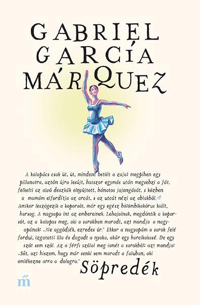 García Márquez, Gabriel - Söpredék