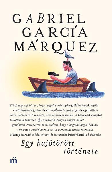 García Márquez, Gabriel - Egy hajótörött története