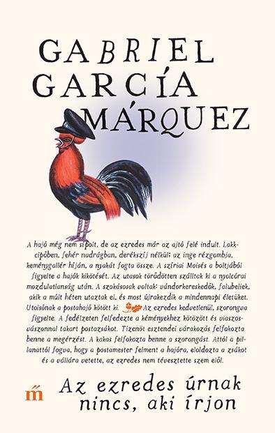 García Márquez, Gabriel - Az ezredes úrnak nincs, aki írjon