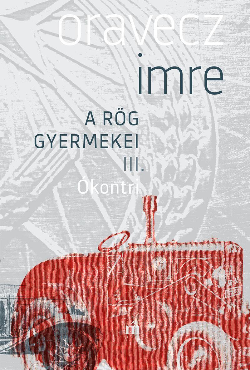 Oravecz Imre - Ókontri