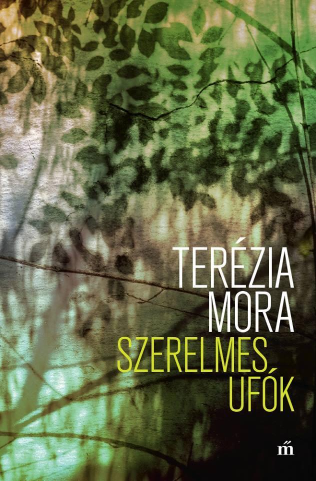Mora, Terézia - Szerelmes ufók