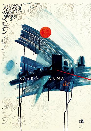 Szabó T. Anna - Ár