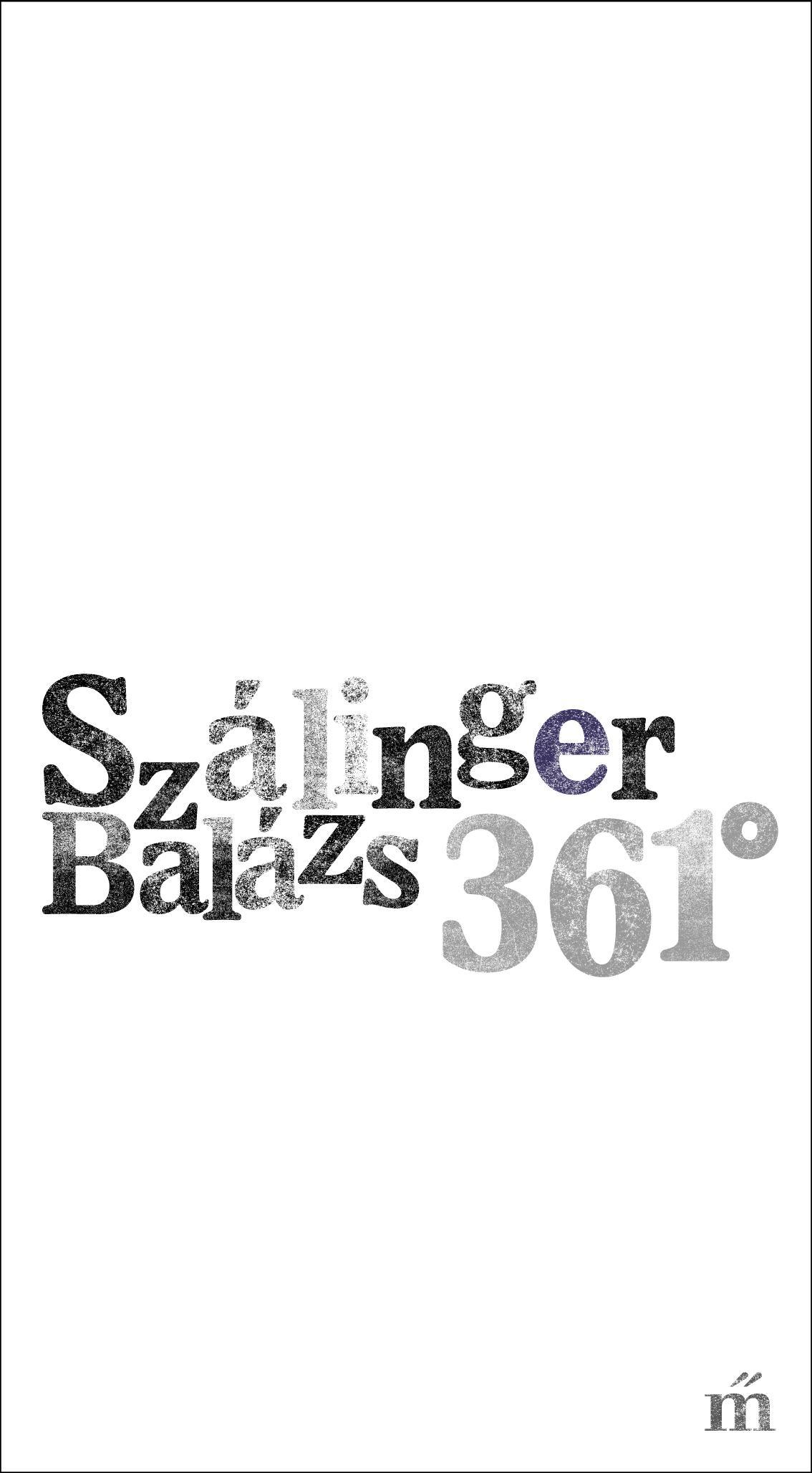 Szálinger Balázs - 361°