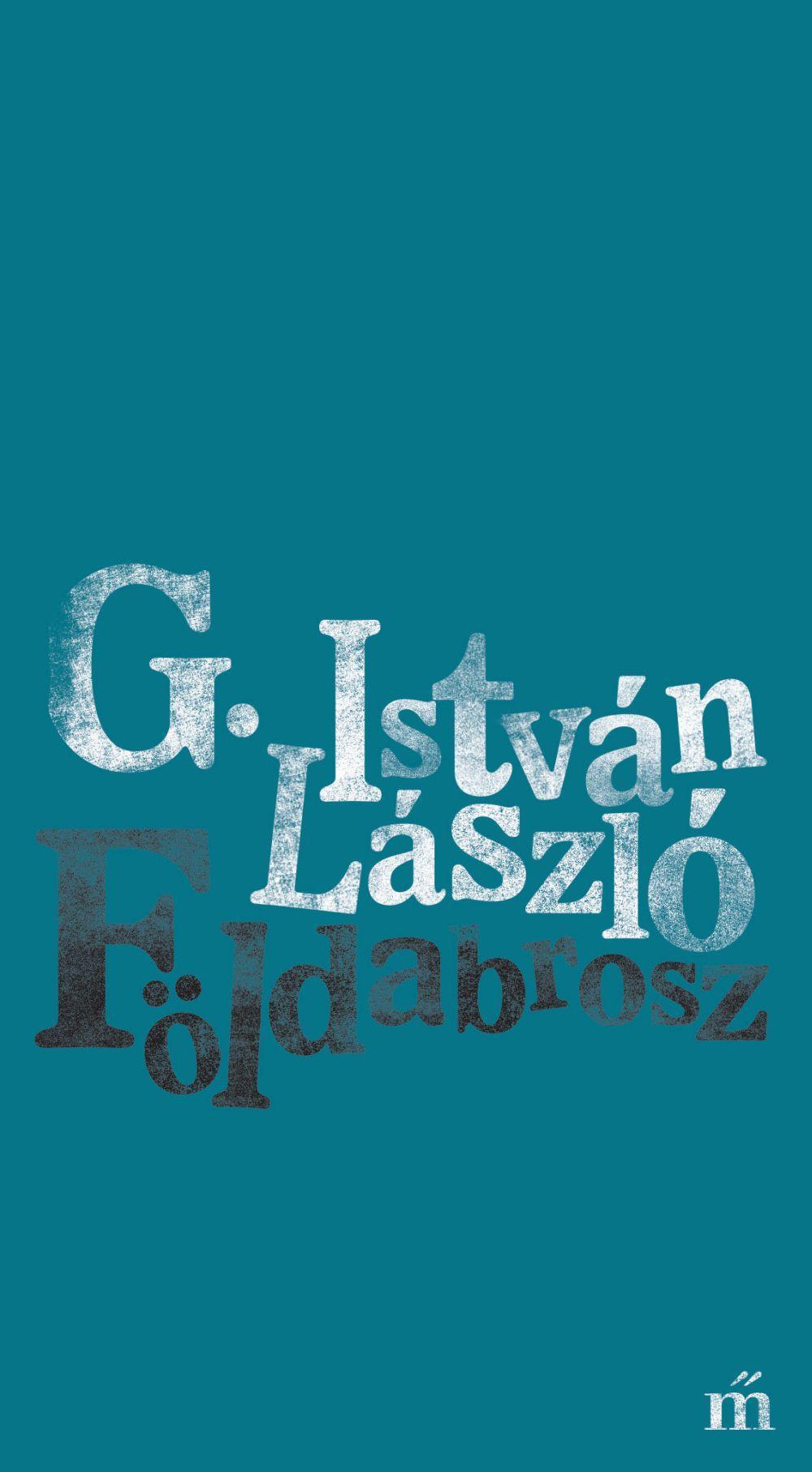 G. István László - Földabrosz