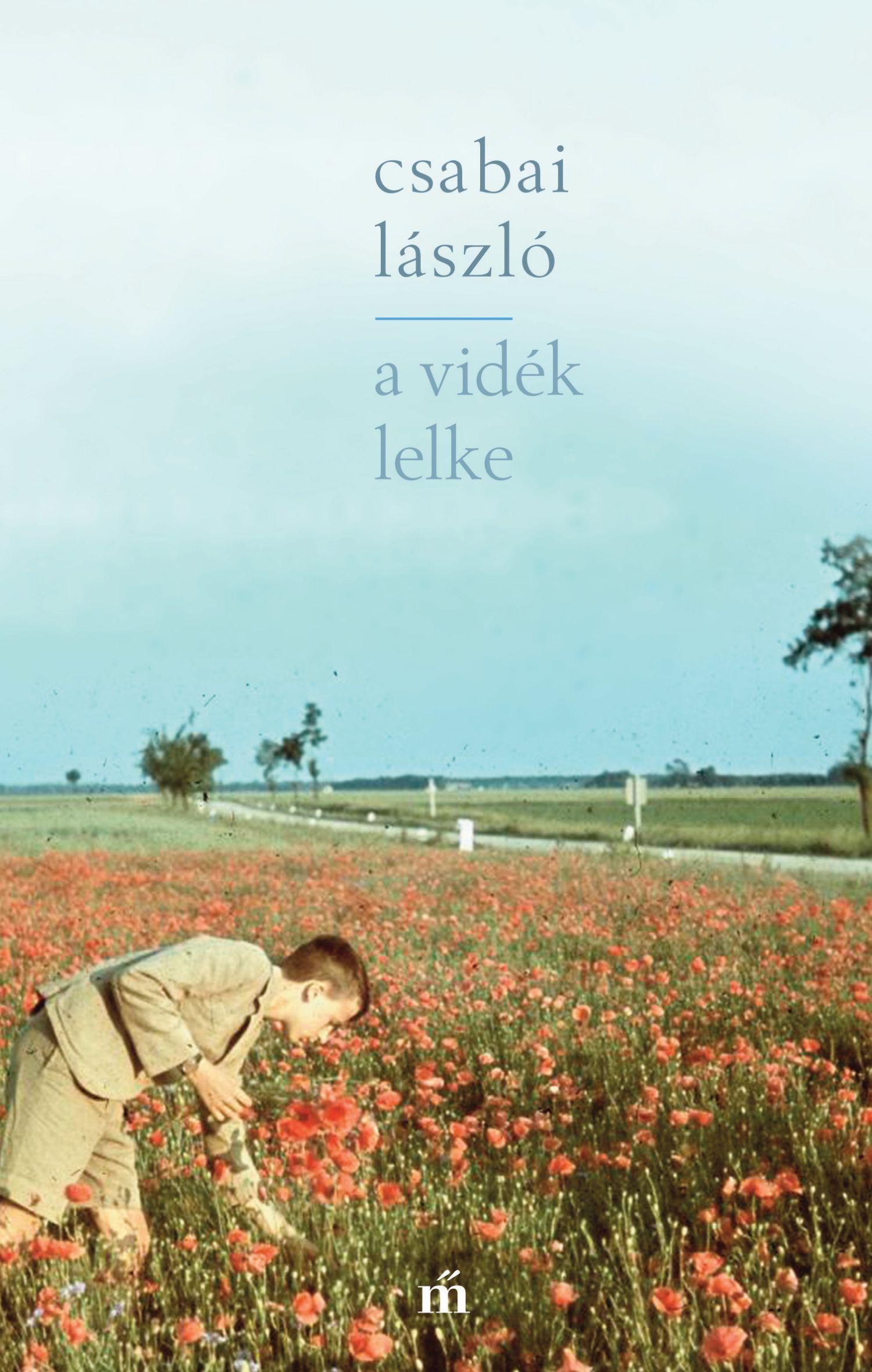 Csabai László - A vidék lelke