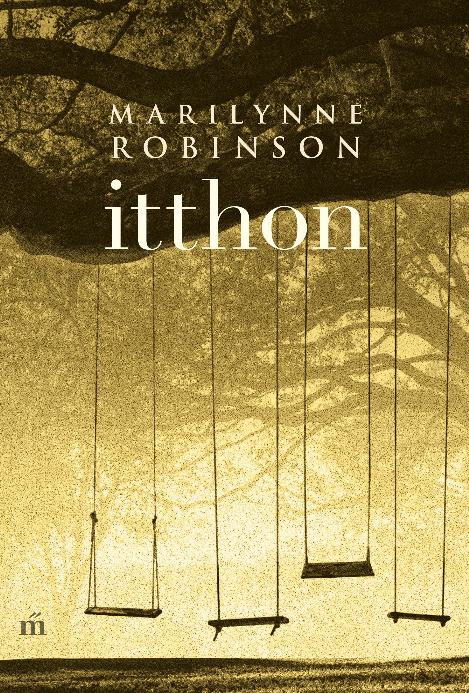 Robinson, Marilynne - Itthon