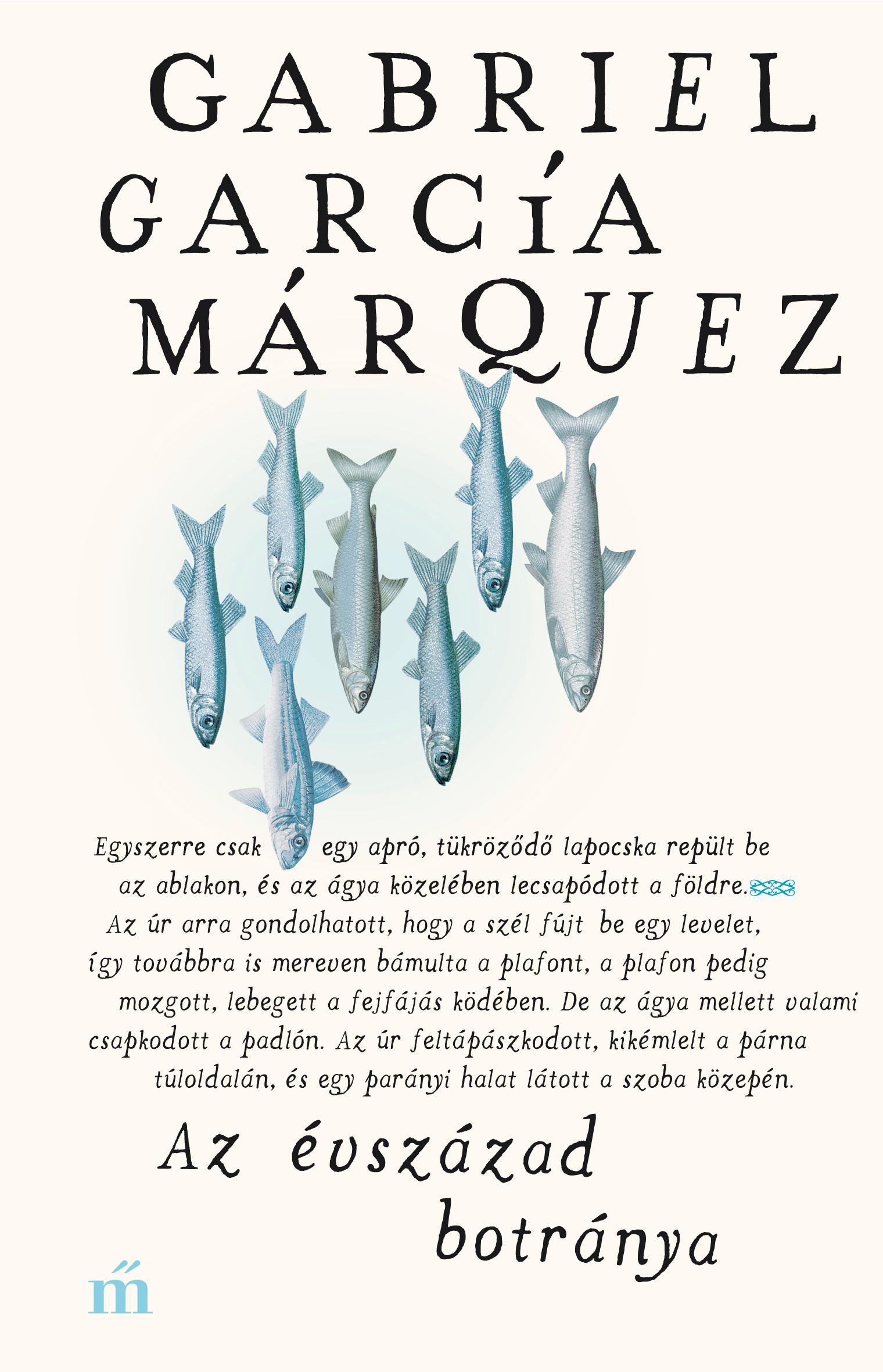 García Márquez, Gabriel - Az évszázad botránya