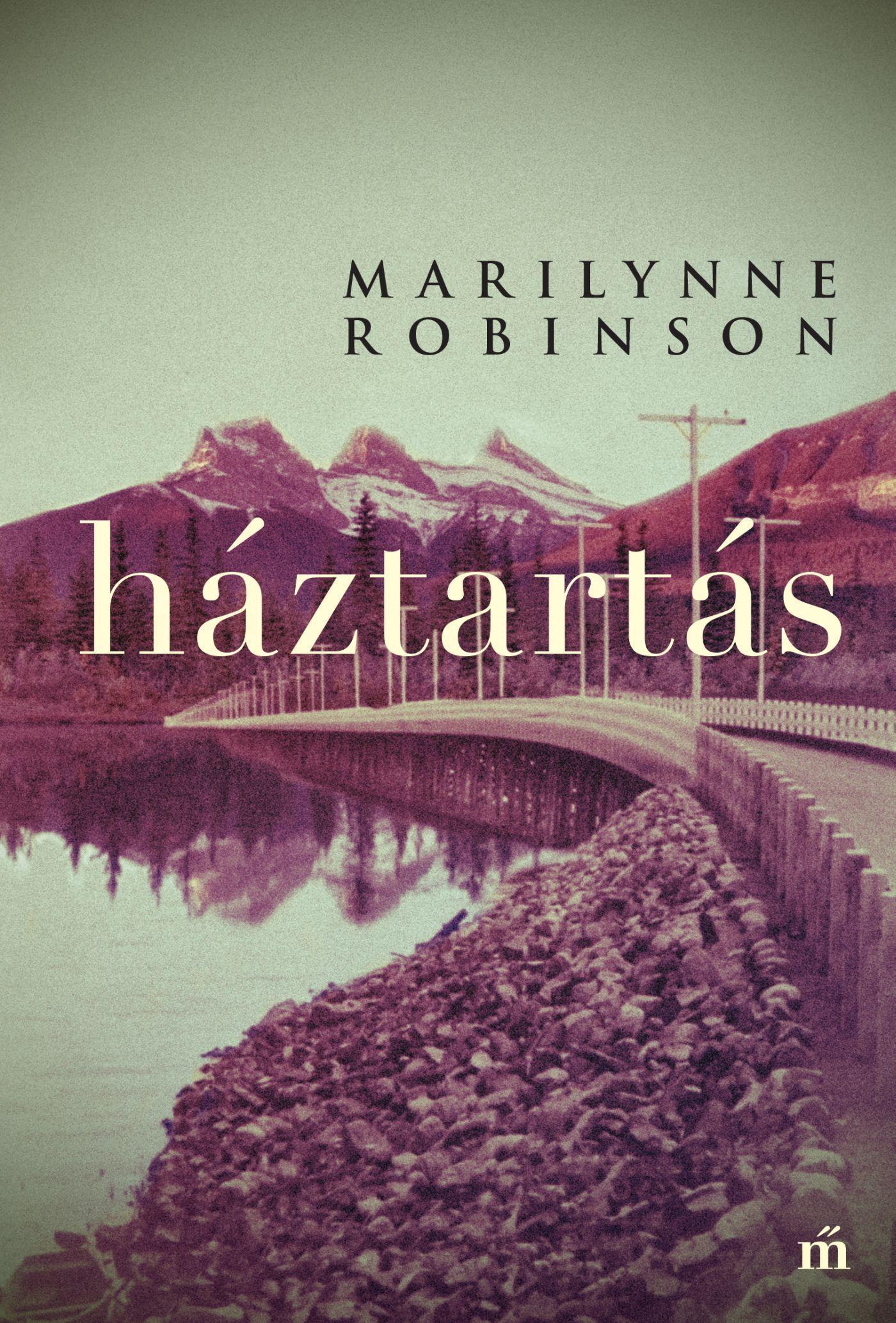 Robinson, Marilynne - Háztartás