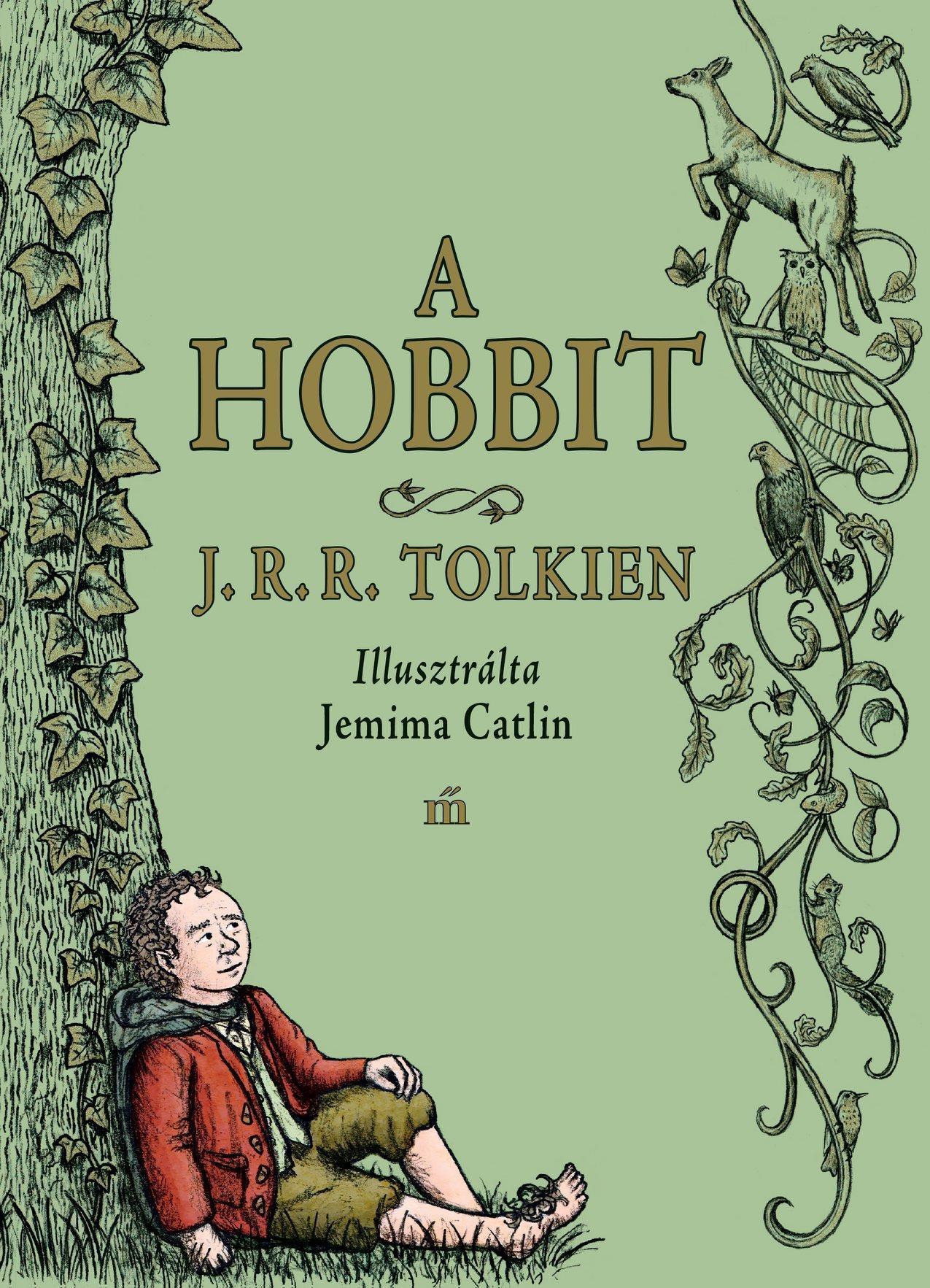 Tolkien, J. R. R. - A hobbit - Jemima Catlin illusztrációival