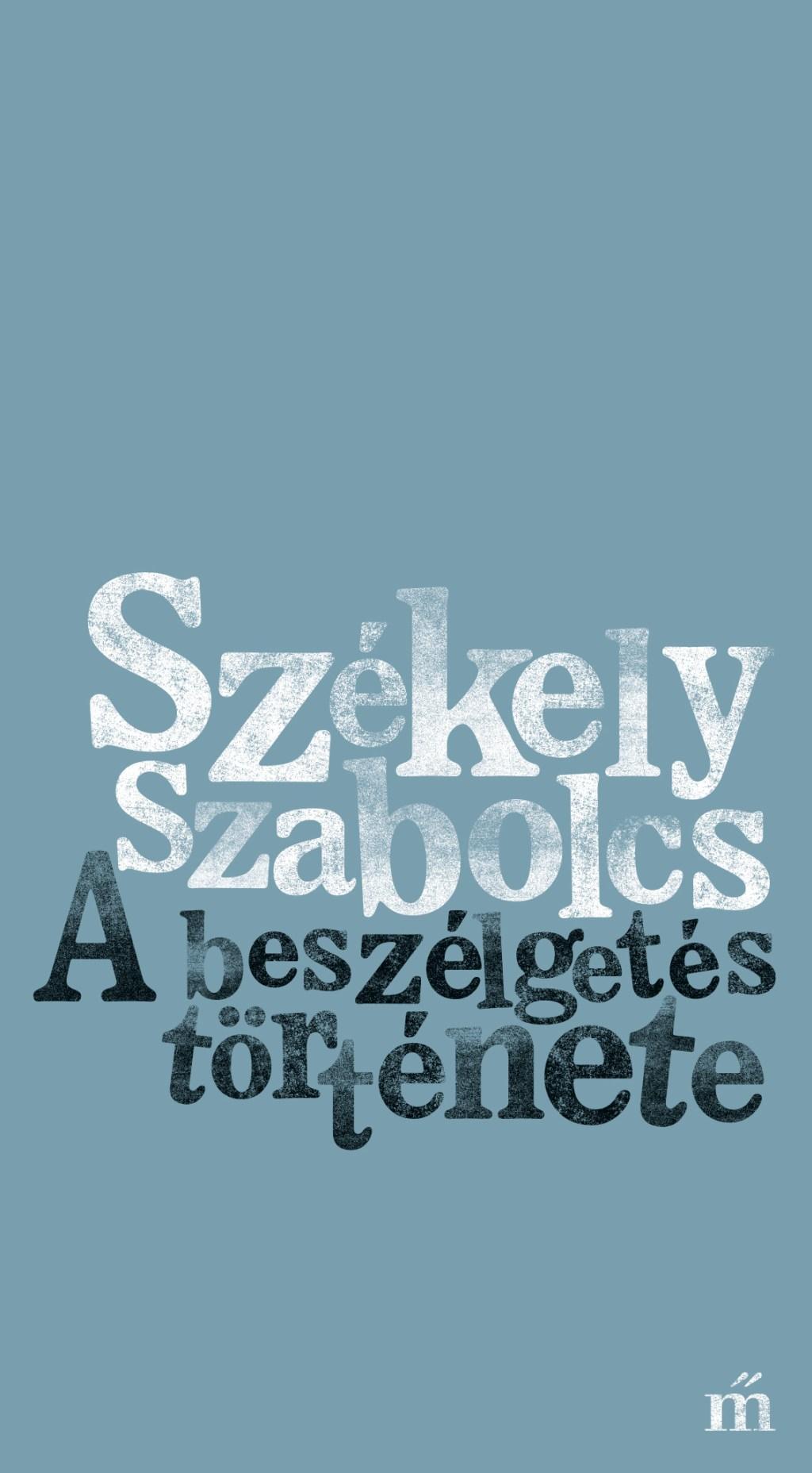 Székely Szabolcs - A beszélgetés története