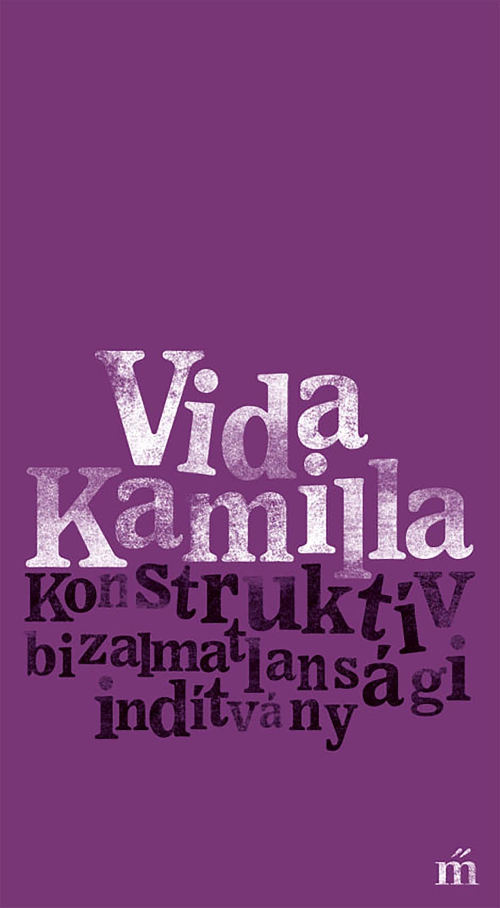 Vida Kamilla - Konstruktív bizalmatlansági indítvány