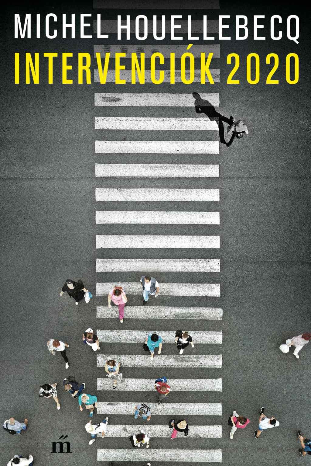 Houellebecq, Michel - Intervenciók 2020