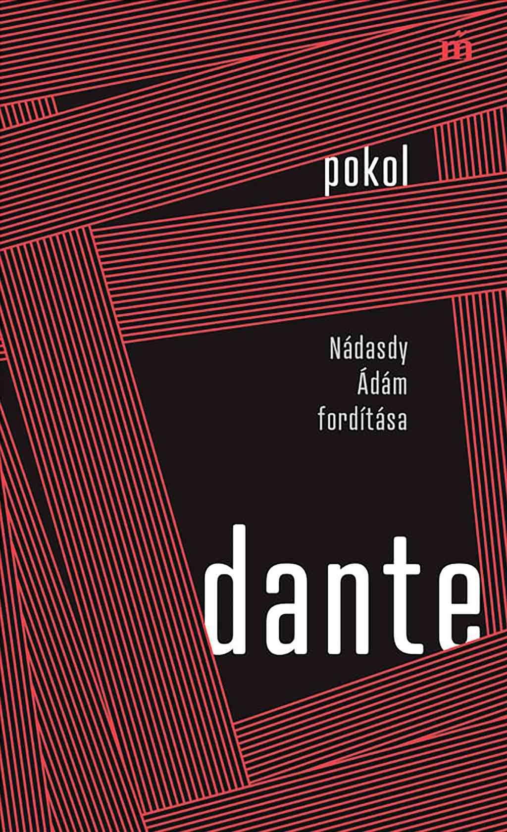 Dante, Alighieri - Pokol - Nádasdy Ádám fordítása
