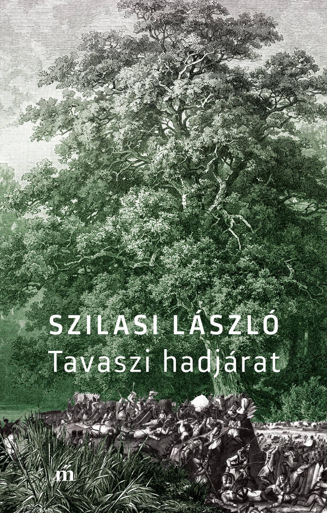 Szilasi László - Tavaszi hadjárat