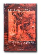 Rakovszky Zsuzsa - Egyirányú utca