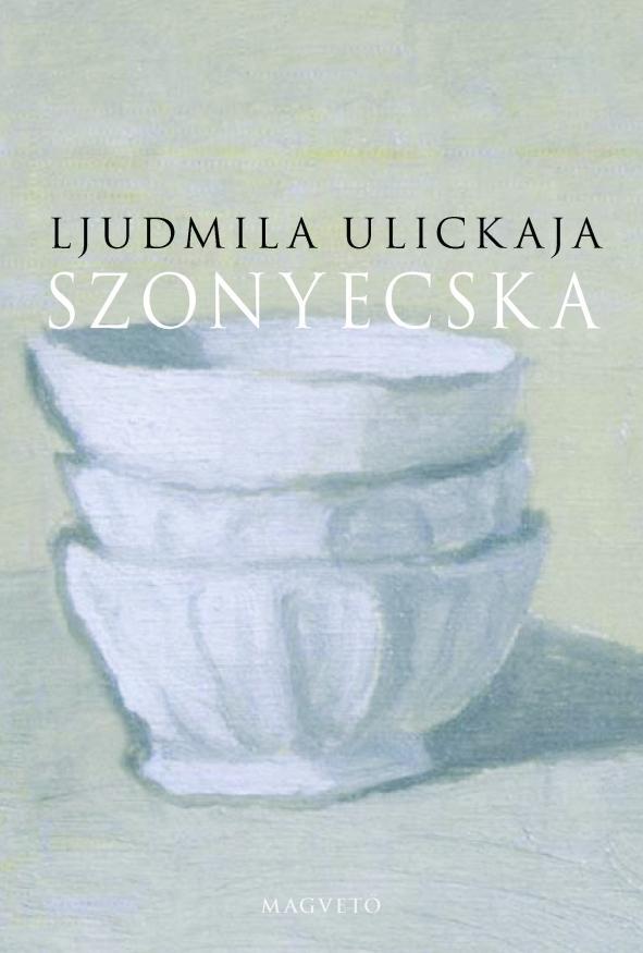 Ljudmila Ulickaja - Szonyecska
