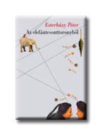 Esterházy Péter - Az elefántcsonttoronyból